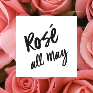 Rose all May
